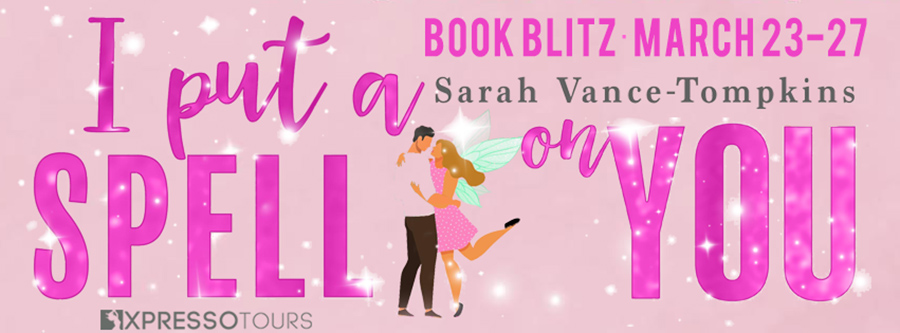 Welcome to the book blitz for I PUT A SPELL ON YOU, an adult fairytale, by Sarah Vance-Tompkins