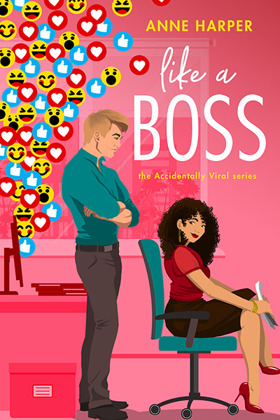 LIKE A BOSS, the first book in the adult contemporary romance series, Accidentally Viral, by Anne Harper