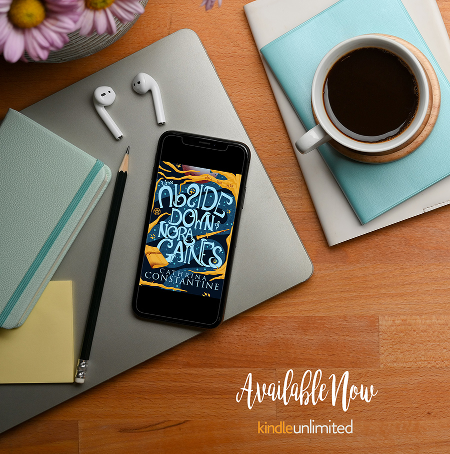 THE UPSIDE DOWN OF NORA GAINES, a standalone young adult paranormal fantasy by Cathrina Constantine is Available Now
