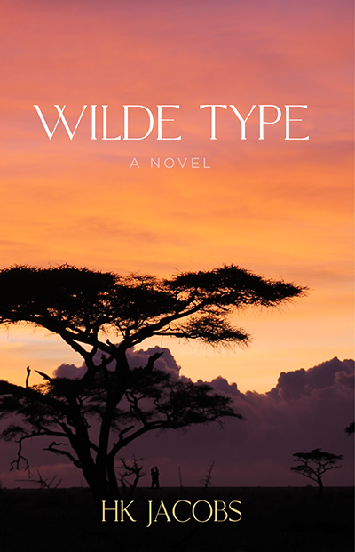 WILDE TYPE, the first book in the adult contemporary romance series, Alex Wilde, by HK Jacobs