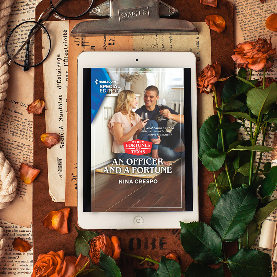 Teaser from AN OFFICER AND A FORTUNE, the fifth book in the adult contemporary romance series, The Fortunes of Texas, by Nina Crespo
