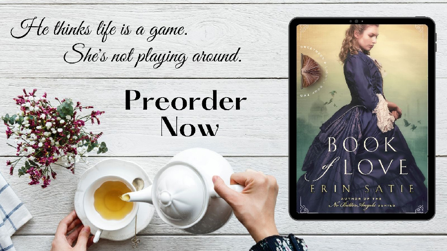 Preorder BOOK OF LOVE, the second book in the adult historical romance series, Sweetness and Light, by Erin Satie Today
