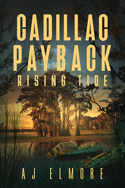 CADILLAC PAYBACK: RISING TIDE, the second book in the adult romantic suspense series, Cadillac Payback, by AJ Elmore
