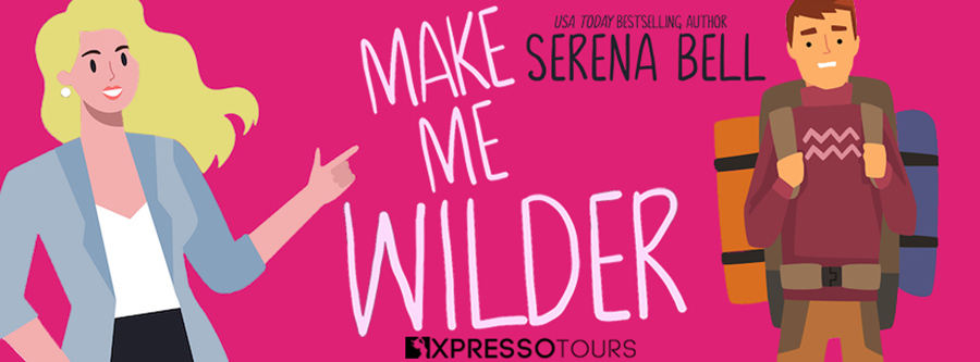 USA Today bestselling author, Serena Bell is revealing the cover to MAKE ME WILDER, the first book in the adult contemporary romantic comedy series, Wilder Adventures, releasing May 20, 2021