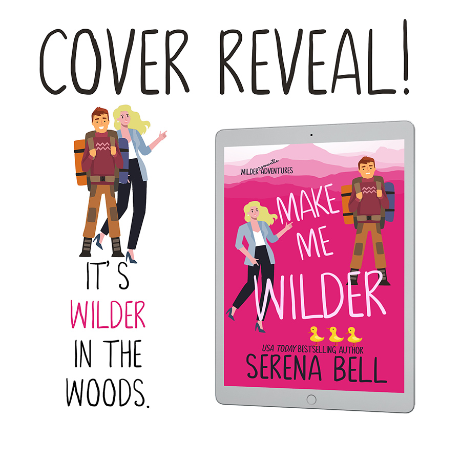Teaser from MAKE ME WILDER, the first book in the adult contemporary romantic comedy series, Wilder Adventures, by USA Today Bestselling Author, Serena Bell