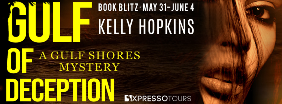 Welcome to the book blitz for GULF OF DECEPTION, the first book in the young adult mystery series, Gulf Shores Mysteries, by Kelly Ann Hopkins