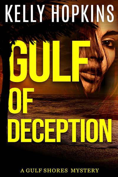 GULF OF DECEPTION, the first book in the young adult mystery series, Gulf Shores Mysteries, by Kelly Ann Hopkins