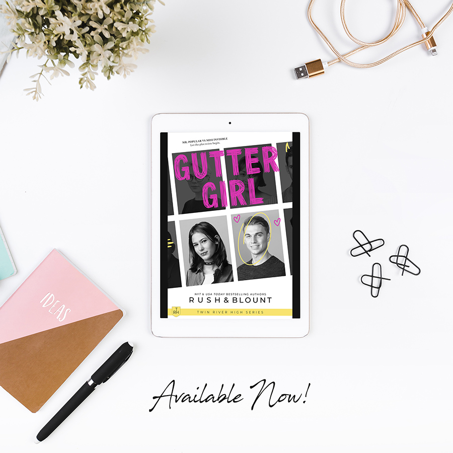 GUTTER GIRL, the first book in the young adult contemporary romance series, Twin River High, by Lynn Rush and Kelly Anne Blount is Available Now