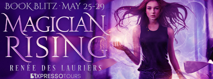 Welcome to the book blitz for MAGICIAN RISING, a stand-alone new adult urban fantasy, by Renée des Lauriers