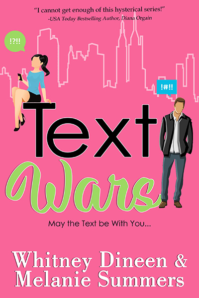 TEXT WARS, the third book in the adult contemporary romantic comedy series, Accidentally in Love, by Melanie Summers and Whitney Dineen
