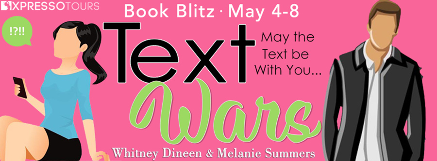 Welcome to the book blitz for TEXT WARS, the third book in the adult contemporary romantic comedy series, Accidentally in Love, by Melanie Summers and Whitney Dineen