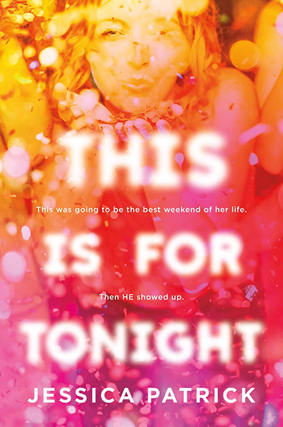THIS IS FOR TONIGHT, a standalone young adult contemporary romance by Jessica Patrick