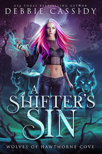 A SHIFTER'S SIN, the first book in the adult urban fantasy romance series, Wolves of Hawthorne Cove, by USA Today bestselling author, Debbie Cassidy