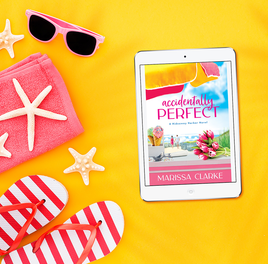 ACCIDENTALLY PERFECT, the first book in the adult contemporary romantic comedy series, Hideaway Harbor, by Marissa Clarke