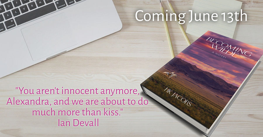 Teaser from BECOMING WILDE, the second book in the adult contemporary romance series, Alex Wilde, by HK Jacobs