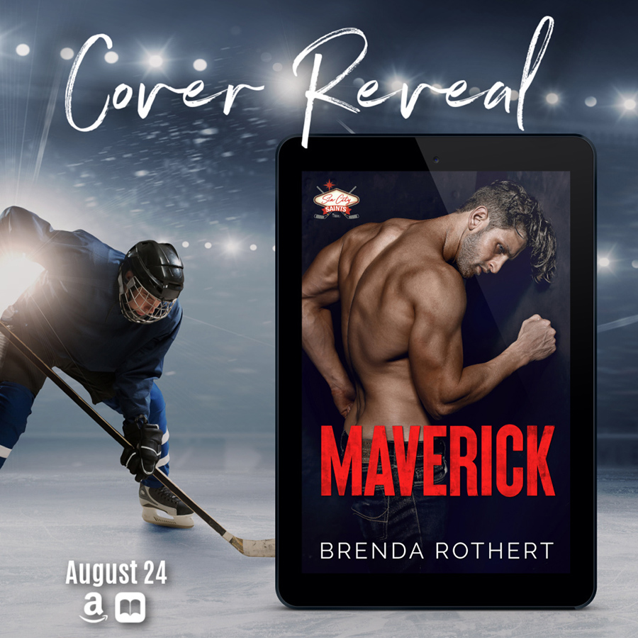MAVERICK, the first book the adult contemporary sports romance series, Sin City Saints Hockey, releases August 24, 2021