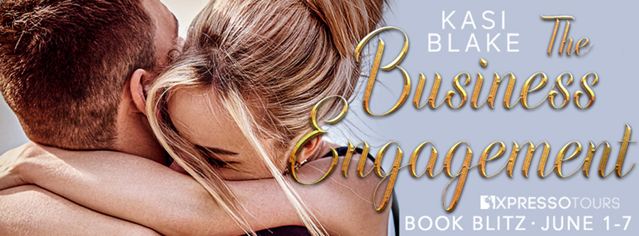 Welcome to the book blitz for THE BUSINESS ENGAGEMENT, the first book in the adult contemporary romance series, Boss of seduction, by Kasi Blake