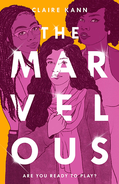 THE MARVELOUS, a stand-alone young adult contemporary LGBTQ+ mystery, by Claire Kann
