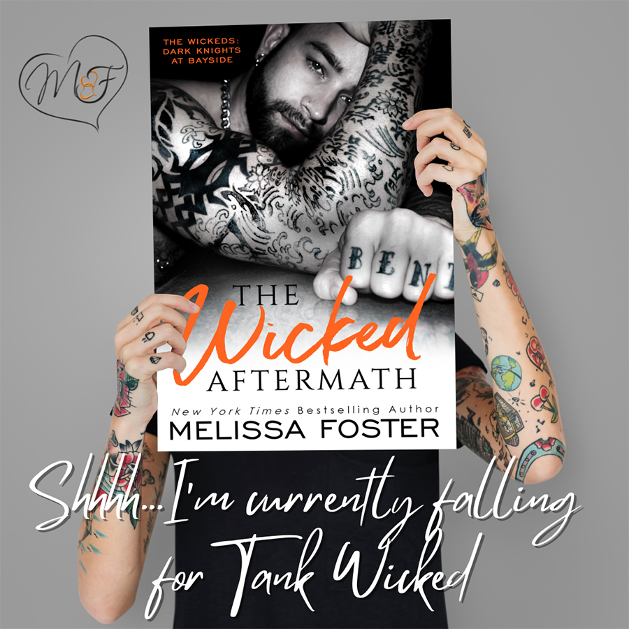 Teaser from THE WICKED AFTERMATH, the second book in the adult contemporary romance series, The Wickeds (Dark Knights at Bayside), by New York Times and USA Today bestselling author, Melissa Foster