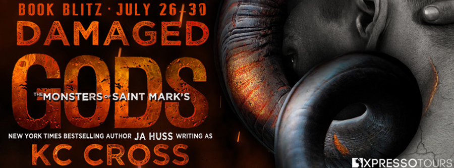 Welcome to the book blitz for DAMAGED GODS, the first book in the adult scifi alien/monster romance series, The Monsters of St. Mark's, by New York Times bestselling author, J.A. Huss writing as K.C. Cross
