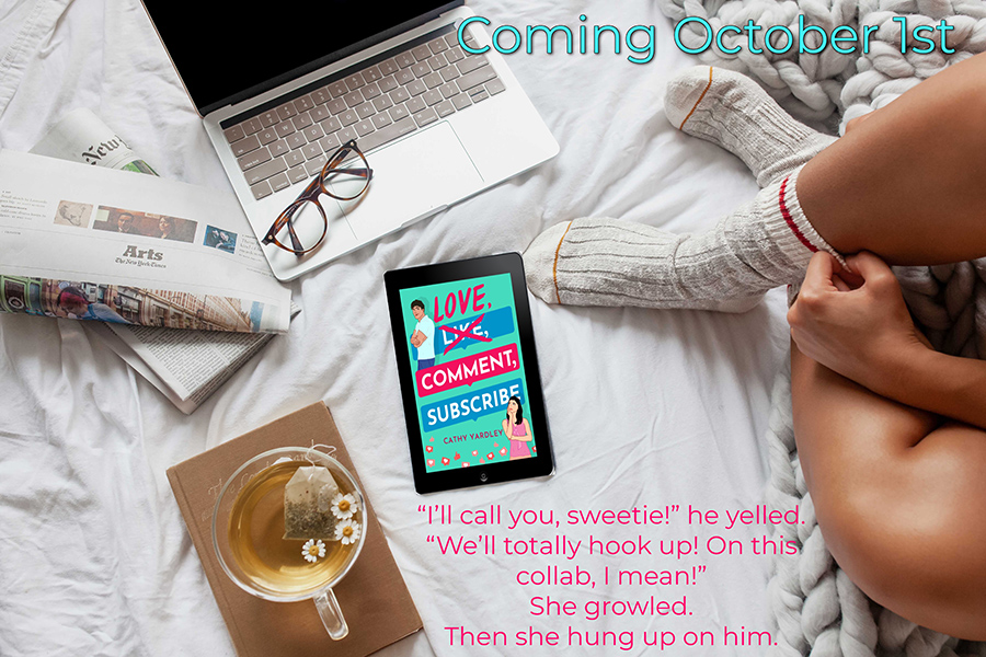 LOVE, COMMENT, SUBSCRIBE, the first book in the adult contemporary romantic comedy series, Ponto Beach Reunion, by Cathy Yardley, is releasing October 1, 2021!