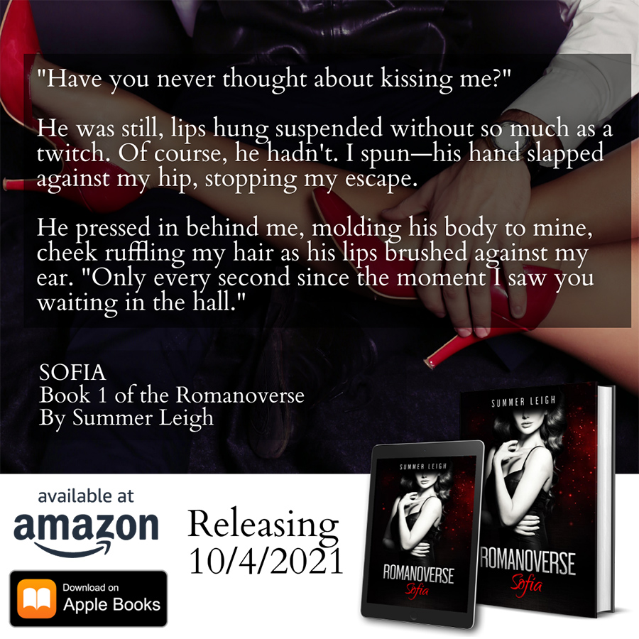 Teaser excerpt from SOPHIA, the first book in the adult contemporary romance series, Romanoverse, by Summer Leigh