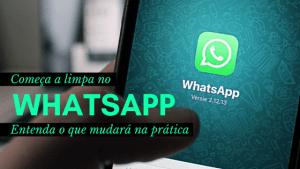 Começa a Limpa no Whatsapp