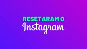 o instagram vai mudar tudo