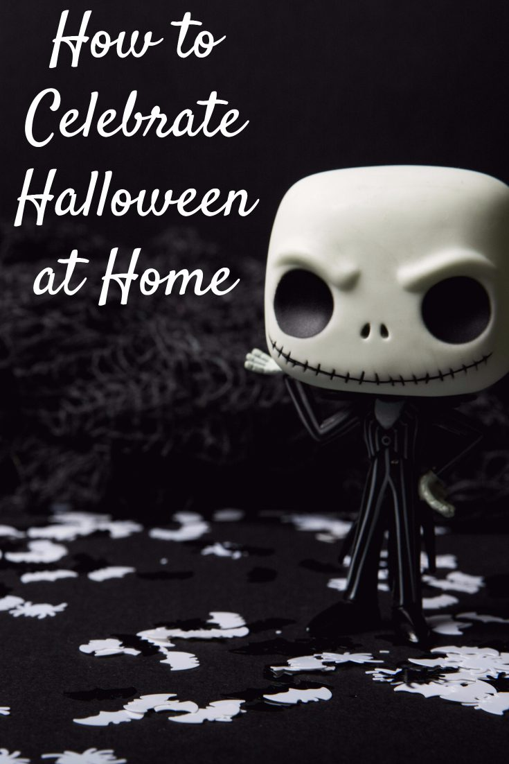 How To Celebrate Halloween At Home  Thifty Mama Life