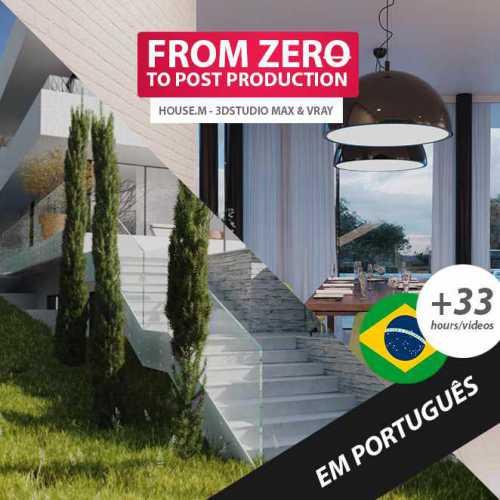 From Zero to post production, House.M 3D studio Max and Vray Course 3D in portuguese language. Capa do Curso 3D do zero à pós produção em Língua portuguesa