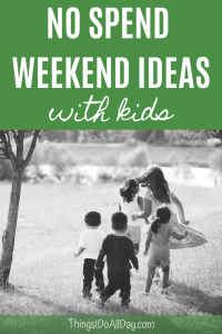 Free Things to Do with Kids during a No Spend Weekend or Month