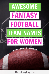 Awesome Fantasy Football Team Names for Women, Fantasy Football Names for Girls
