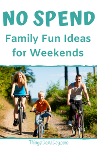 No Spend Weekends with Kids, Free Family Fun