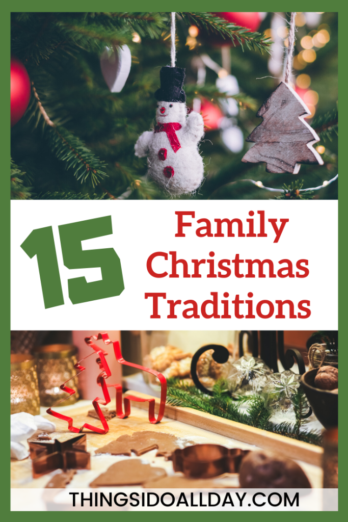 Annual Christmas Traditions to do every year with family and kids