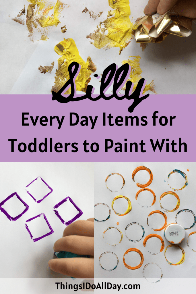 Silly Household Items for Painting with Toddlers and Kids