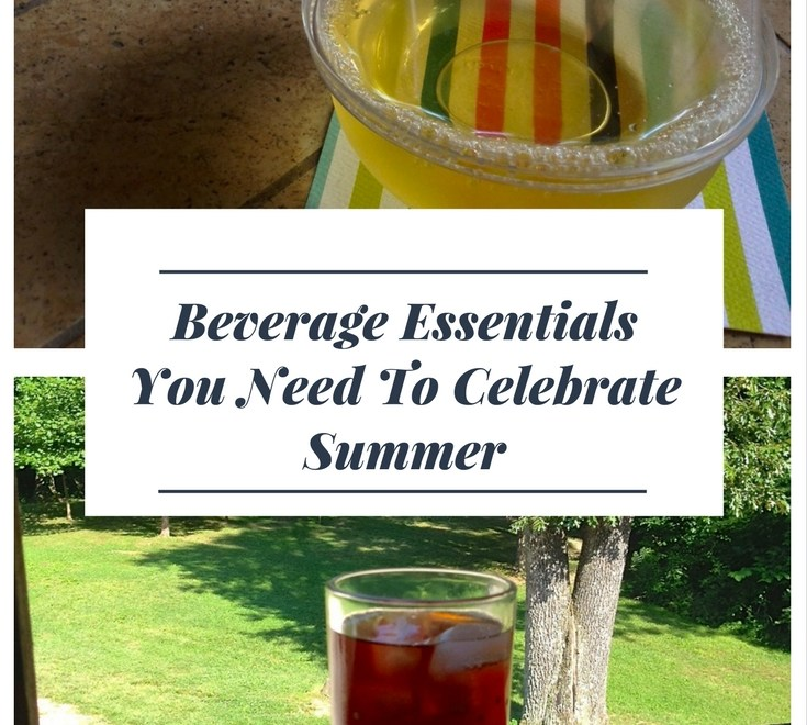 Beverage Essentials You Need To Celebrate Summer