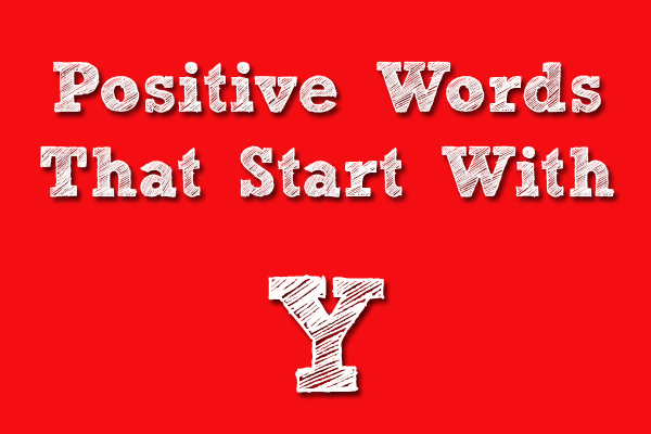 Positive Words That Starts With Y