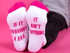 It Ain't Happening Socks