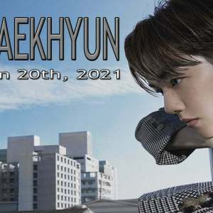 EXOs BAEKHYUN To Drop 1st Mini Album Get You Alone