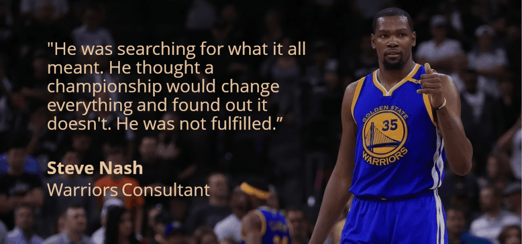 Kevin Durant not happy after winning a championship quote