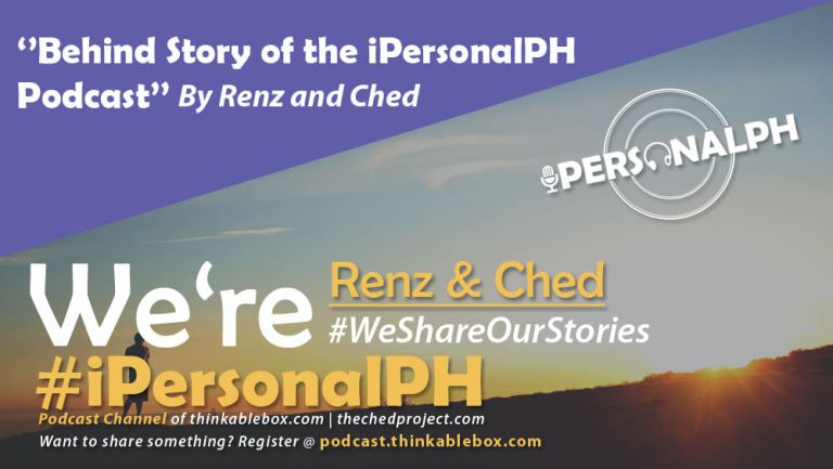 iPersonalPH Episode #1: ''Behind Story of the iPersonalPH Podcast''
