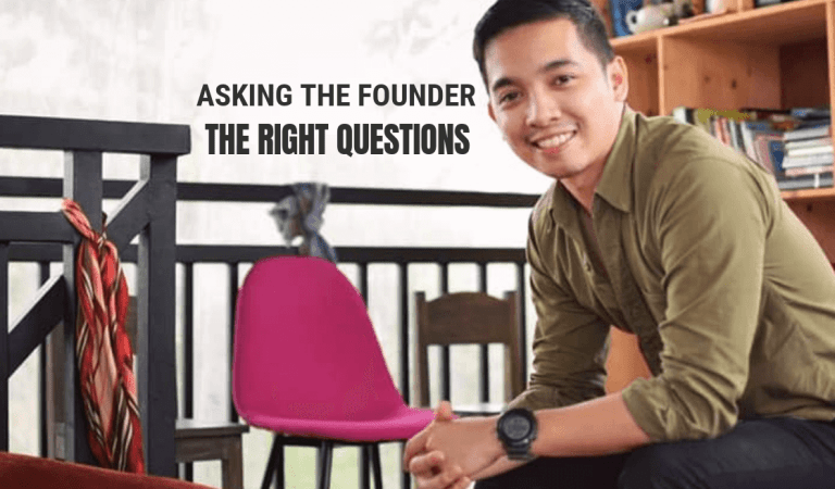 Asking the Founder the Right Questions