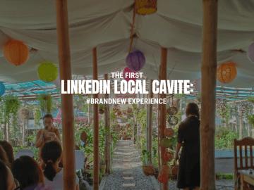 LinkedIn Local Cavite: #Brand New Experience