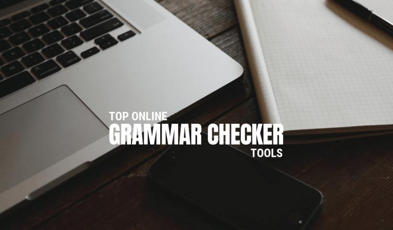 Top Online Grammar Checker Tools