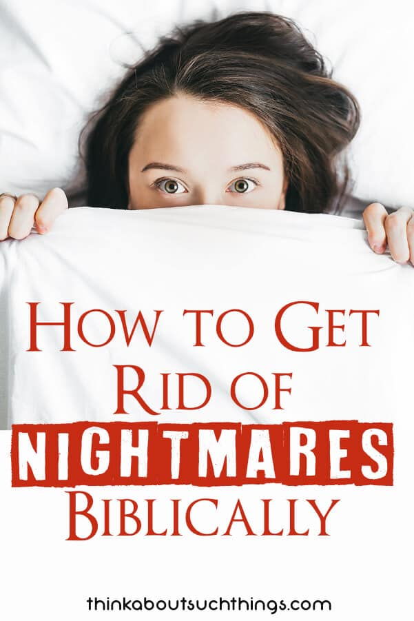 How to get rid of nightmares biblically