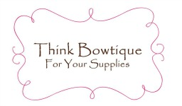 Think Bowtique for your hair bow and headband making supplies