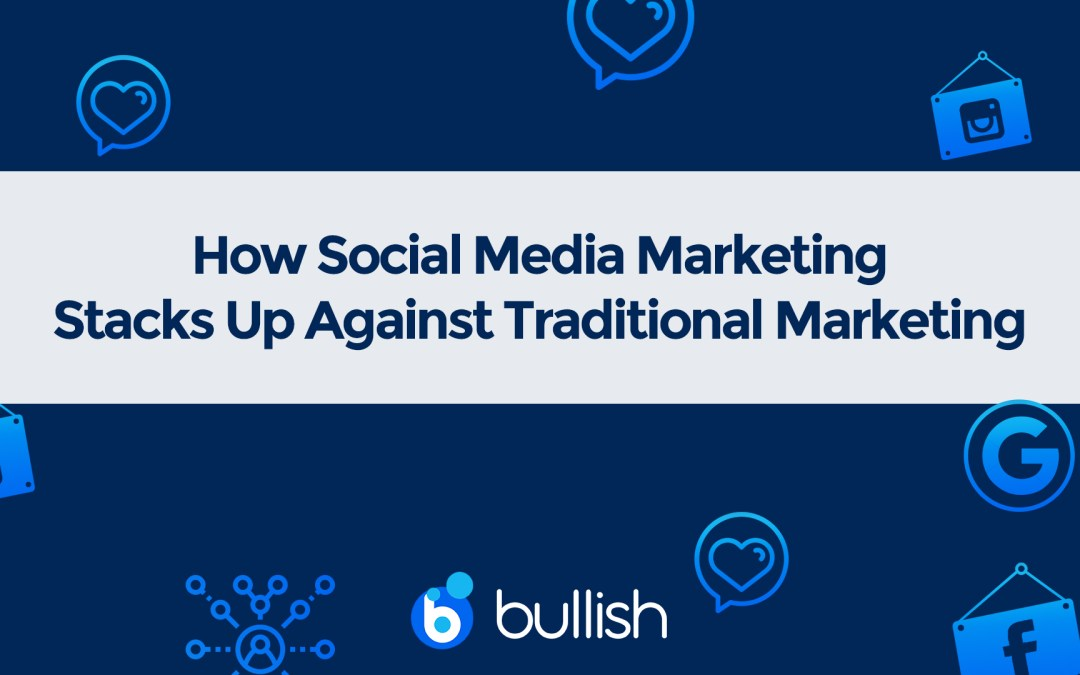 Advantages & Disadvantages of Social Media Marketing vs Traditional Marketing