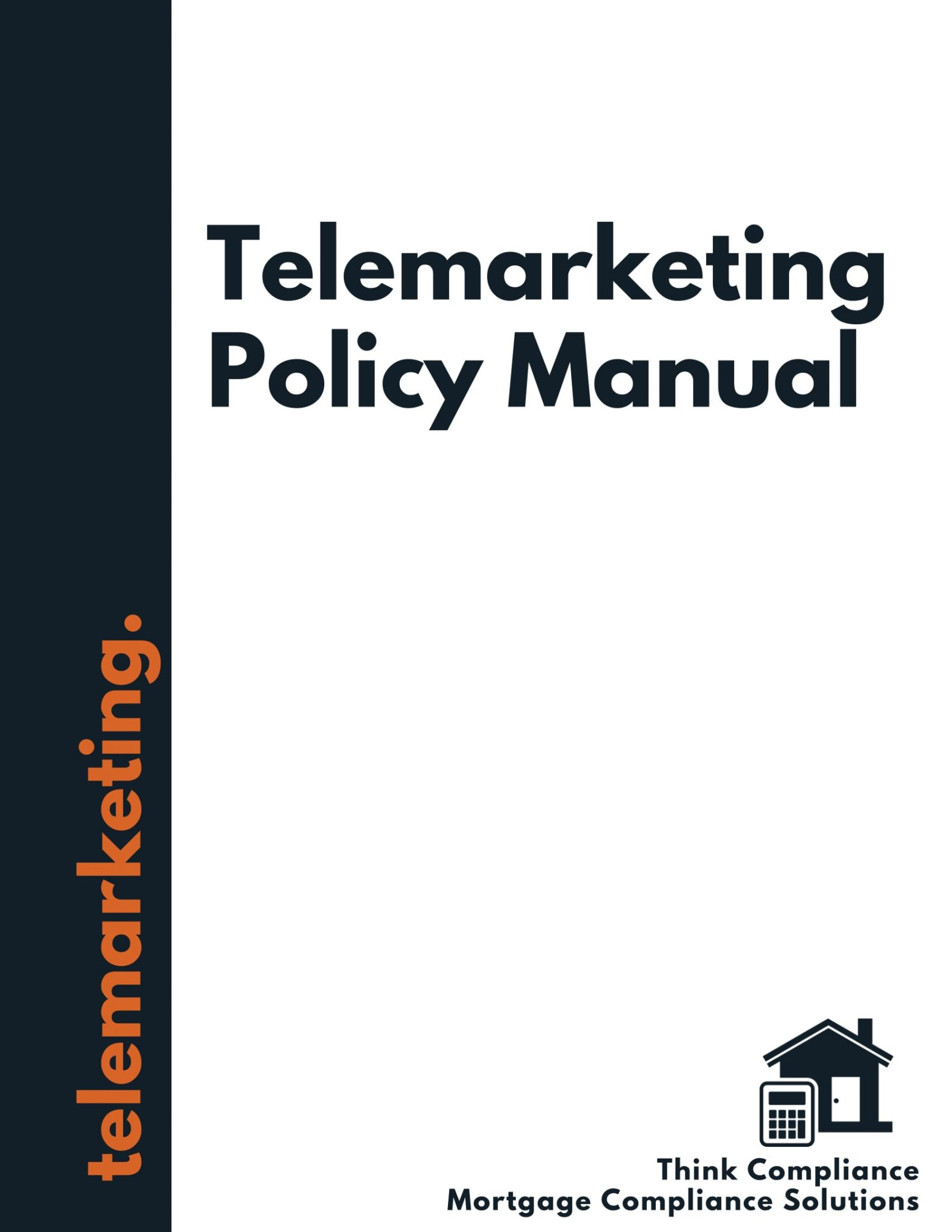 Telemarketing Policy Manual