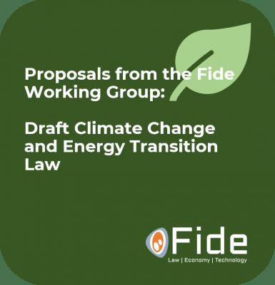 Vorschläge der Fide-Arbeitsgruppe Entwurf eines Gesetzes zum Klimawandel und zur Energiewende