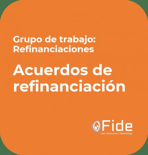 grupo de trabajo fide refinanciaciones conclusiones acuerdos de refinanciacion imagen